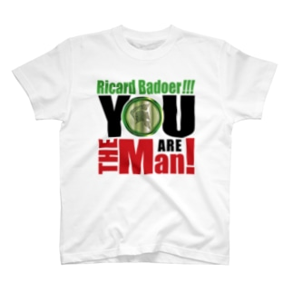You are the man! T-shirts