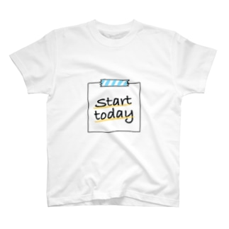 Start today  T-shirts