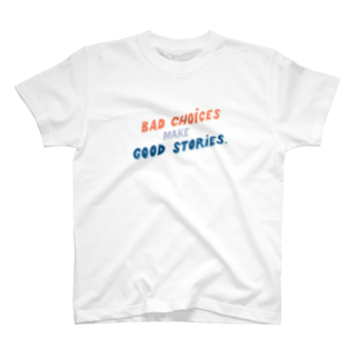 HÖGBRONのBad choices make Good stories T-shirts