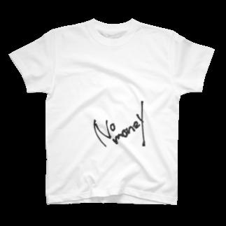 雷夏のNO MONEY 01 T-shirts