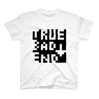 TRUE BAD END T-shirts