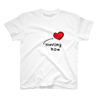 moving now. T-shirts