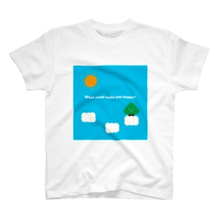 What could make you happy? T-shirts