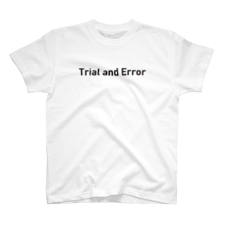Trial and Error T-shirts