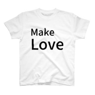 Make  Love T-shirts