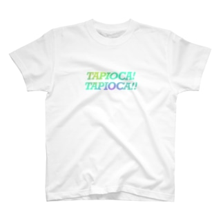 TAPIOCA! T-shirts