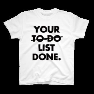 ファッションとカルチャーDesignpoolのYOUR TO DO LIST DONE T-shirts