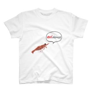 エビデンスをのこして T-shirts