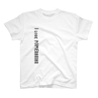 I love POMERANIAN T-shirts