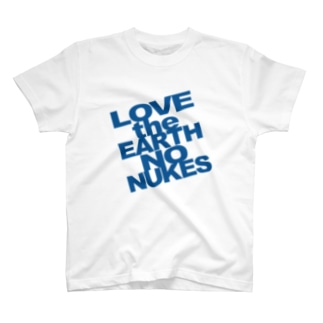 NewT LOVE the EARTH NO NUKES  T-shirts