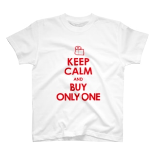 KEEP CALM and BUY ONLY ONE T-shirts