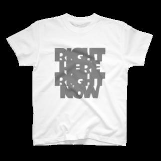 metawo dzn【メタをデザイン】のRight here, Right now.(GR) T-shirts