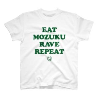 EAT MOZUKU RAVE REPEAT T-shirts