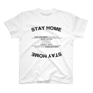 【STAY HOME】SAVE OUR DANCE,SAVE OUR LIFE. T-shirts