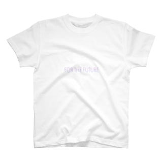 for the future T-shirts
