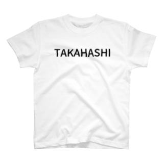 My name is TAKAHASHI. T-shirts