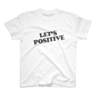 レッツポジティブ T-shirts