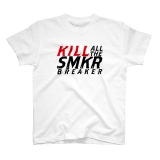 KILL ALL THE SMKR BREAKER Ver.1.0 T-shirts