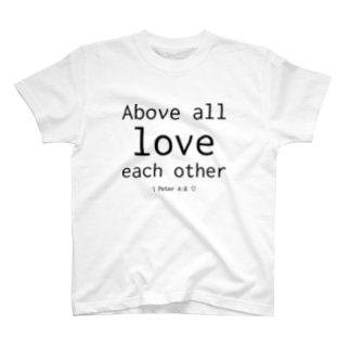 Above all love T-shirts