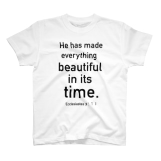 beautiful in its time T-shirts