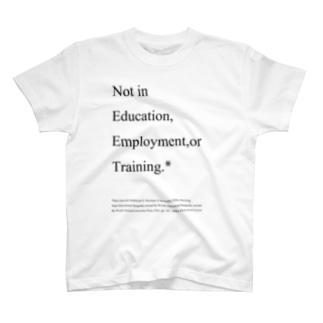 NEET定義 T-shirts