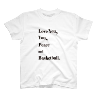 Love you,you,peace and Basketball T-shirts