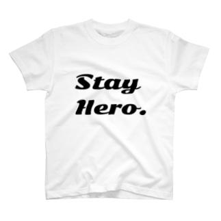 Stay Hero. T-shirts