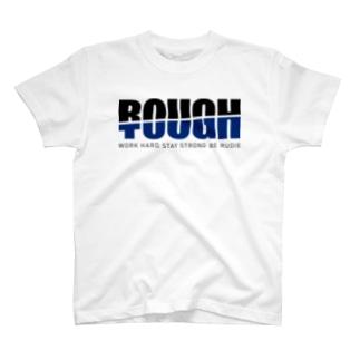 ROUGH & TOUGH T-shirts