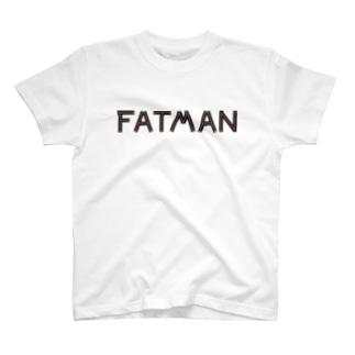 fatman(文字のみ) T-shirts