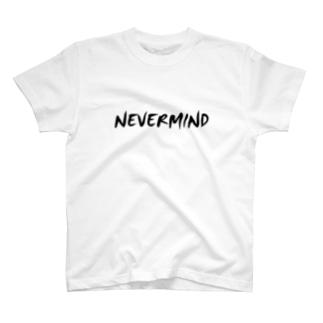 NEVER MIND2 T-shirts
