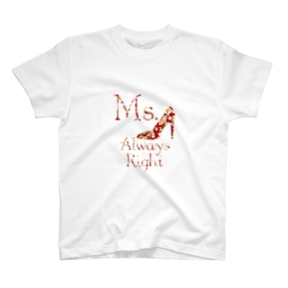 和柄 Ms.Always Right T-shirts