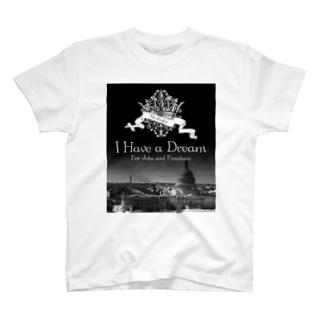 人気のモノトーンファッション 「I Have a Dream」 T-shirts