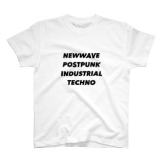 NEWWAVE POSTPUNK INDUSTRIAL TECHNO T-shirts