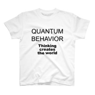 QUANTUM BEHAVIOR T-shirts