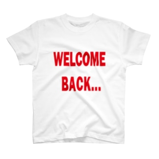 Welcome Back T-shirts