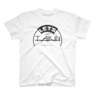 Let' GO TAIKIN T-shirts