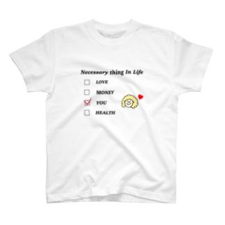 すきなもの。のNecessary thing in life T-shirts