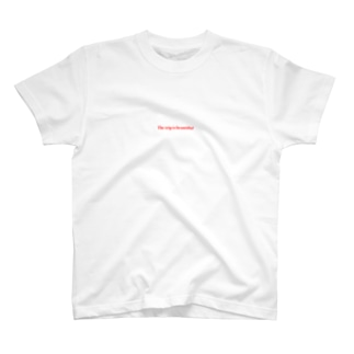 The trip is beautiful  T-shirts