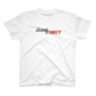 Lower limit T-shirts