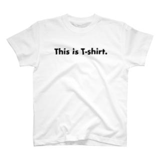 This is T-shirt : これはTシャツです T-shirts