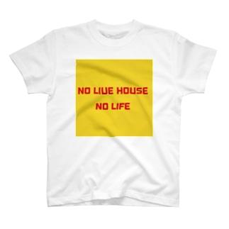 NO LIVE HOUSE NO LIFE T-shirts
