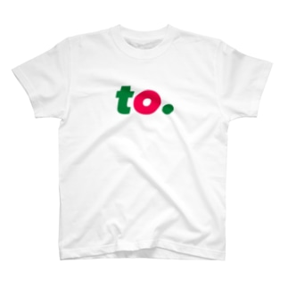 TO. T-shirts