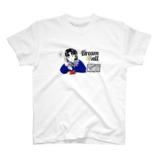 Dream Call★▲ T-shirts