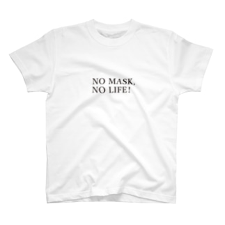 NO MASK, NO LIFE Tシャツ T-shirts