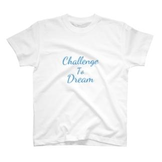 Challenge To Dream T-shirts