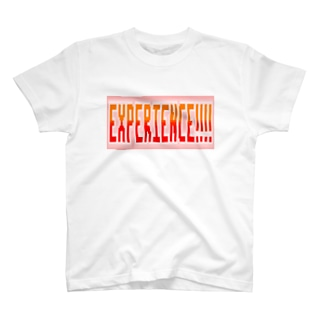 EXPERIENCE!!!! T-shirts