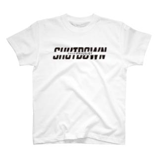 シャットダウン T-shirts