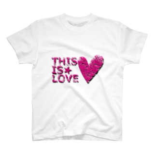 THIS IS LOVE T-shirts