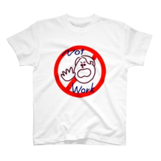 Not work T-shirts