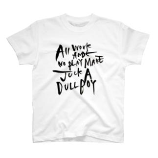 よく遊びよく学べ T-shirts